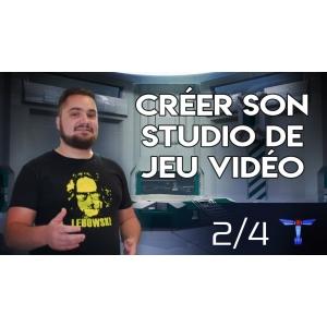 [Vidéo] Retour d'expérience : Créer son studio de jeu vidéo indépendant -2/4